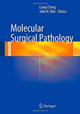 Molecular Surgical Pathology 9781461448990