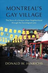 Montreal's Gay Village: The Story of a Unique Urban Neighborhood Through the Sociological Lens 16865604