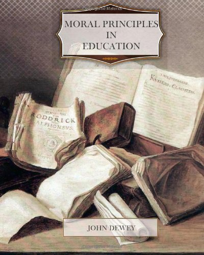 Moral Principles in Education 9781463605094