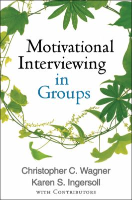 Motivational Interviewing in Groups 9781462507924