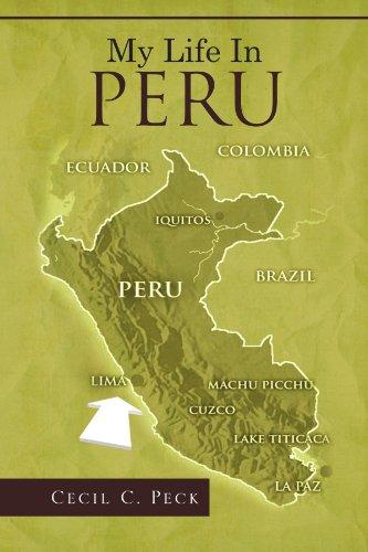 My Life in Peru 9781462873890