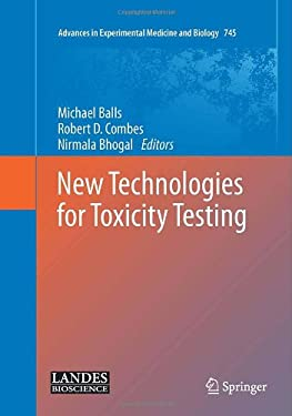 New Technologies for Toxicity Testing 9781461430544