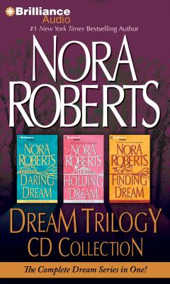 Nora Roberts Dream Trilogy CD Collection: Daring to Dream, Holding the Dream, Finding the Dream 9781469229065