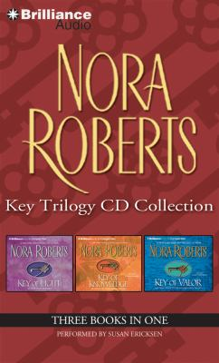 Nora Roberts Key Trilogy CD Collection: Key of Light, Key of Knowledge, Key of Valor 9781469205953