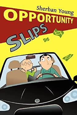 Opportunity Slips 9781466231559