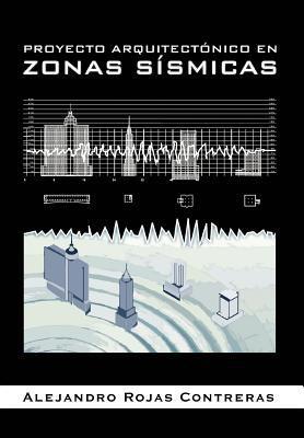 Proyecto Arquitect Nico En Zonas S Smicas 9781463330071