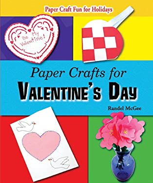 Paper Crafts for Valentine's Day 9781464403293
