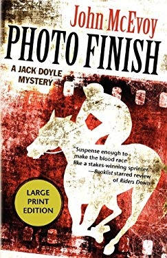 Photo Finish: A Jack Doyle Mystery 9781464200144