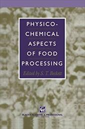 Physico-Chemical Aspects of Food Processing 21247762