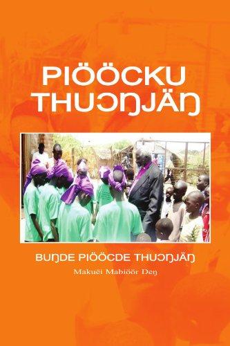 Pioocku Thuongjang: The Elementary Modern Standard Dinka