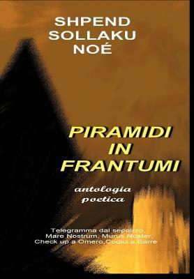 Piramidi in Frantumi 9781463403034