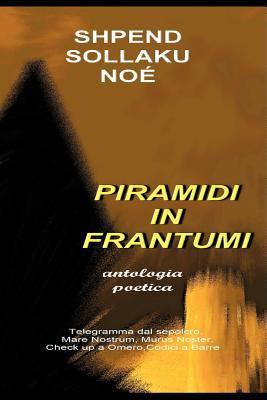 Piramidi in Frantumi 9781463403041
