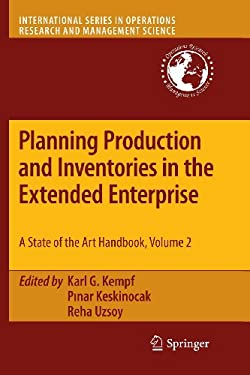 Planning Production and Inventories in the Extended Enterprise: A State-of-the-art Handbook