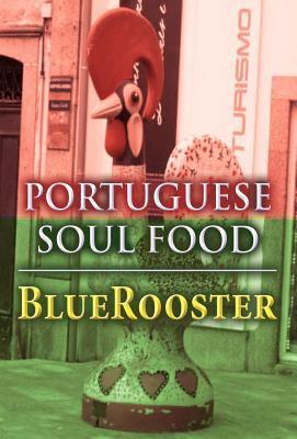 Portuguese Soul Food 9781462667819
