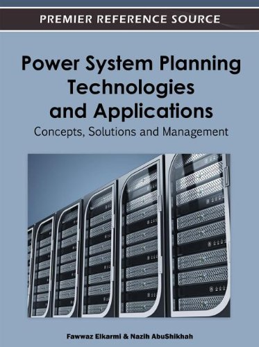 Power System Planning Technologies and Applications: Concepts, Solutions, and Management