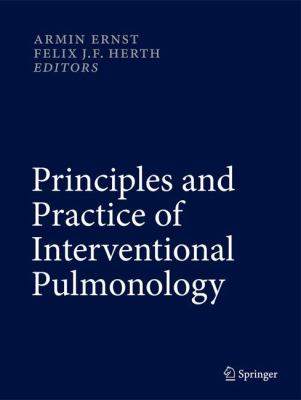 Principles and Practice of Interventional Pulmonology 9781461442912