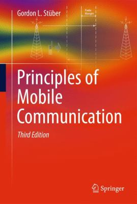 Principles of Mobile Communication 9781461403630