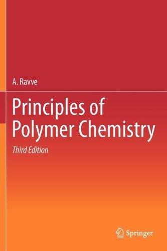 Principles of Polymer Chemistry 9781461422112
