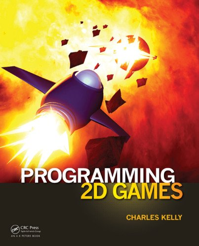 Programming 2D Games 9781466508682