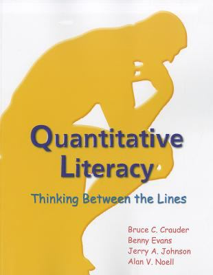Quantitative Literacy: Thinking Between the Lines 9781464108037