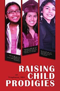 Raising Child Prodigies 9781462895724