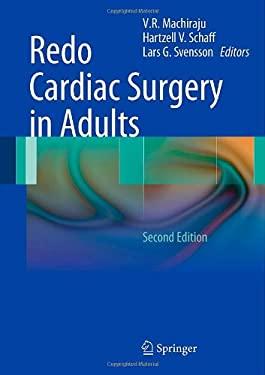 Redo Cardiac Surgery in Adults 9781461413257