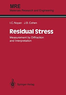 Residual Stress: Measurement by Diffraction and Interpretation 9781461395713