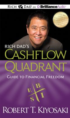 Rich Dad's Cashflow Quadrant: Guide to Financial Freedom 9781469202341
