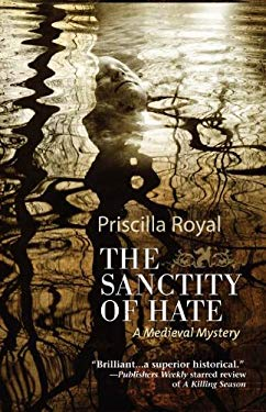 Sanctity of Hate: A Medieval Mystery 9781464200199