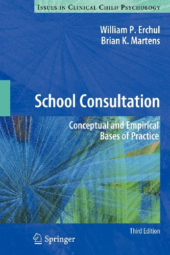 School Consultation: Conceptual and Empirical Bases of Practice - 3rd Edition