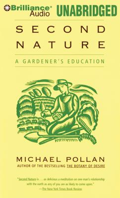 Second Nature: A Gardener's Education 9781469240763
