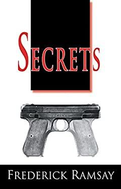 Secrets: An Ike Schwartz Mystery 9781464200571