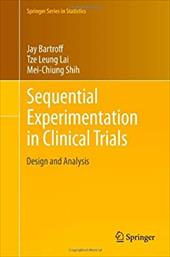 Sequential Experimentation in Clinical Trials 20384106