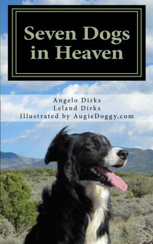 Seven Dogs in Heaven 9781466352759