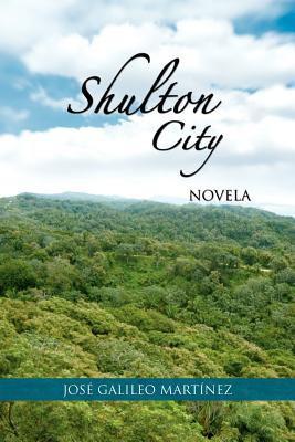 Shulton City: Novela 9781463309855