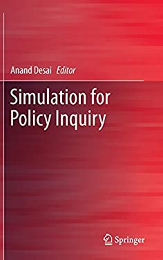 Simulation for Policy Inquiry 9781461416647