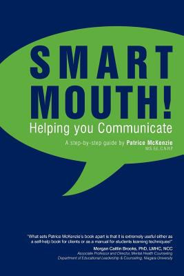 Smart Mouth: Helping You Communicate 9781462030156