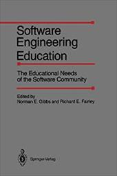Software Engineering Education: The Educational Needs of the Software Community 21248975