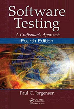 Software Testing: A Craftsman's Approach 9781466560680