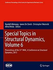 Special Topics in Structural Dynamics, Volume 6 20580373