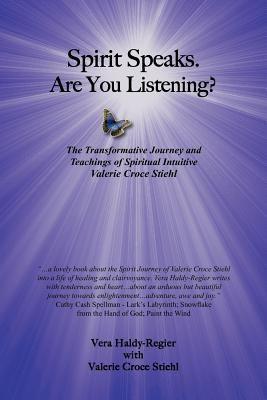 Spirit Speaks. Are You Listening? 9781462049936