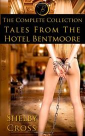 Tales from the Hotel Bentmoore: The Complete Collection 18056049