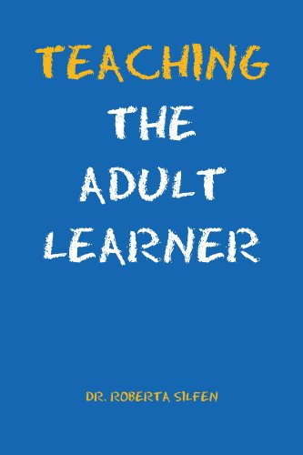 Teaching the Adult Learner 9781465371836