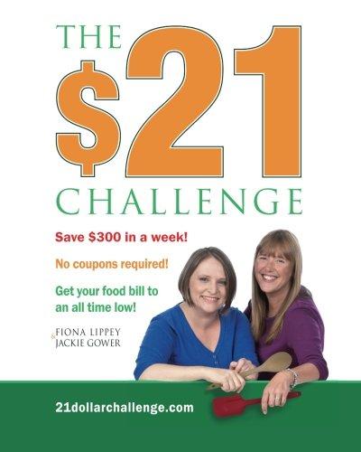 The $21 Challenge 9781466369436