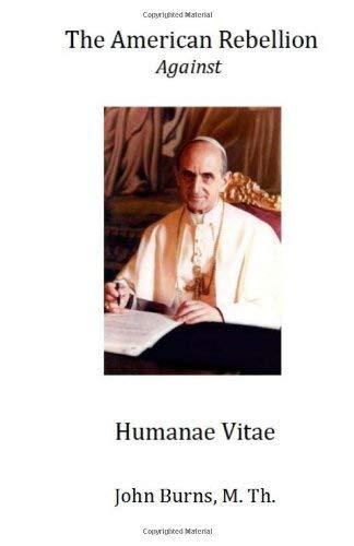 The American Rebellion Against Humanae Vitae