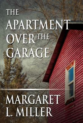 The Apartment Over the Garage 9781462672127