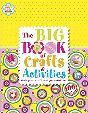 The Big Book of Crafts and Activities 9781465402561