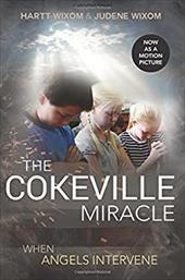 The Cokeville Miracle: When Angels Intervene 22947395