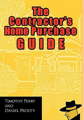 The Contractor's Home Purchase Guide 9781462020010