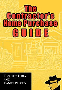 The Contractor's Home Purchase Guide 9781462020027
